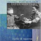 Doing Psychology Experiments 6th by David W. Martin 053460255X