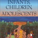 Infants, Children, and Adolescents 4th by Laura E. Berk 020533606X