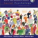 Social Psychology, Media and Research Update 4th by Elliot Aronson 0131830929