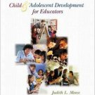 Child and Adolescent Development for Educators 2nd by Judith Meece 0072507683