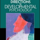 Current Directions in Developmental Psychology by (APS) Amy E. Alberts 0131895818