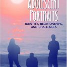 Adolescent Portraits : Identity, Relationships, and Challenges (4th) by Andrew C. Garrod 0205331718