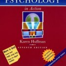 Psychology in Action : Active Learning 7th Edition by Karen Huffman 0471479578