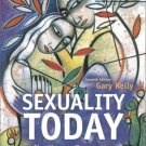 Sexuality Today : The Human Perspective 7th by Gary F Kelly 0072420057
