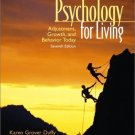 Psychology for Living : Adjustment, Growth, and Behavior Today (7th) by Eastwood Atwater 0130409502