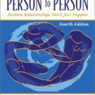 Person to Person : Positive Relationships Don't Just Happen (4th) by Sharon L. Hanna 013099586X