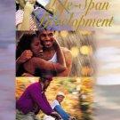 Lifespan Development 8th by John Santrock 0072488948