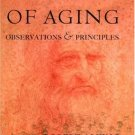 Biology of Aging: Observations and Principles 3rd by Robert Arking 0195167392