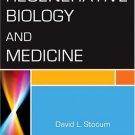 Regenerative Biology and Medicine by David L. Stocum 0123693713