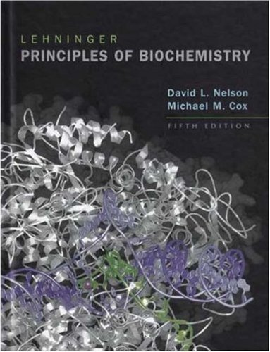 Lehninger Principles of Biochemistry 5th Ed By Nelson 071677108X