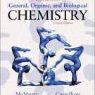 Fundamentals of General, Organic, and Biological Chemistry 4th ed. by John McMurry 0130418420