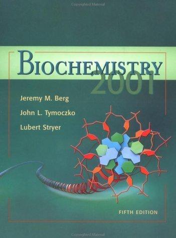 Biochemistry 5th edition by Jeremy M. Berg 0716749548