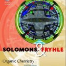 Organic Chemistry 8th edition by  T. W. Graham Solomons , Craig Fryhle 0471417998