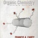 Organic Chemistry 7th edition by Francis Carey 0073311847