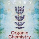 Organic Chemistry 6th edition by Francis Carey 0072979526