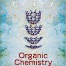 Organic Chemistry 6th edition by Francis Carey 0072828374