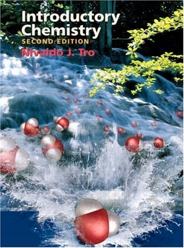 ntroductory Chemistry 2nd edition by Nivaldo J. Tro 0131470582