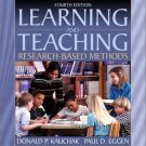 Learning and Teaching Research-Based Methods 4th Edition by Donald P. Kauchak 0205337570