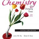 Chemistry for Changing Times, 10th Edition by John W. Hill 0131402463