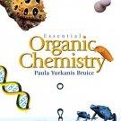 Essential Organic Chemistry by Paula Y. Bruice 0131498584