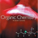 Organic Chemistry A Short Course 12th edition by Harold Hart 0618590730
