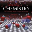 Chemistry : The Molecular Nature of Matter and Change 3rd by Martin Silberberg 0072930438