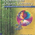 Experimental Organic Chemistry A Miniscale and Microscale Approach 3rd ed by Gilbert 0030340632