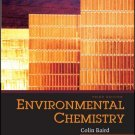 Environmental Chemistry 3rd by Colin Baird 0716748770