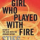 The Girl Who Played with Fire by Stieg Larsson 0307476154