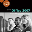 Microsoft Office 2007 Introductory Concepts and Techniques, Premium Video Ed Shelly 0324826842