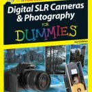 Digital SLR Cameras & Photography For Dummies 2nd ed by David D. Busch 0470149272