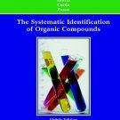 The Systematic Identification of Organic Compounds 8th by Ralph L. Shriner 0471215031