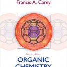 Organic Chemistry 4th edition by Francis A. Carey 0072905018