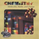 Chemistry Molecules, Matter and Change Loretta Jones 0716735954
