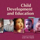 Child Development and Education 3rd Edition by McDevitt 0132432765