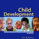 Child Development Educating and Working 2nd Edition by McDevitt 0131108417