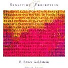 Sensation and Perception - 7th Edition Goldstein 0534558100