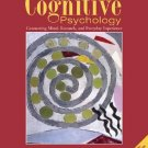 Cognitive Psychology Connecting Mind, Research and Everyday Experience by Goldstein 0534577261
