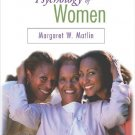 The Psychology of Women 5th Edition by Matlin 0534579647