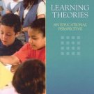 Learning Theories An Educational Perspective 4th edition by Schunk 0130384968