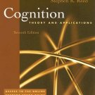Cognition Theory and Applications 7th edition by Reed 0495091561