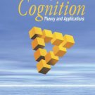 Cognition Theory and Applications 6th edition by Reed 0534608671