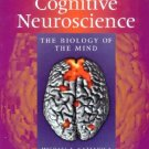 Cognitive Neuroscience The Biology of the Mind 2nd edition by Gazzaniga 0393977773