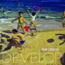 How Children Develop 2nd edition by Siegler 0716795272