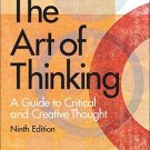 The Art of Thinking A Guide to Critical and Creative Thought 9th by Ruggiero 020566833X