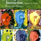 Learning and Instruction Theory Into Practice 5th ed by Gredler 013111980X