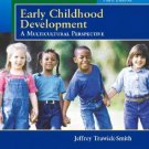 Early Childhood Development A Multicultural Perspective 3rd Ed byTrawick 0130465763