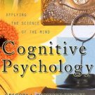 Cognitive Psychology Applying the Science of the Mind by Robinson-Riegler 020532763X