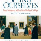 Seeing Ourselves 7th ed by Macionis 0132204916