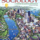 Sociology A Down-To-Earth Approach - 9th Ed by Henslin 0205570232